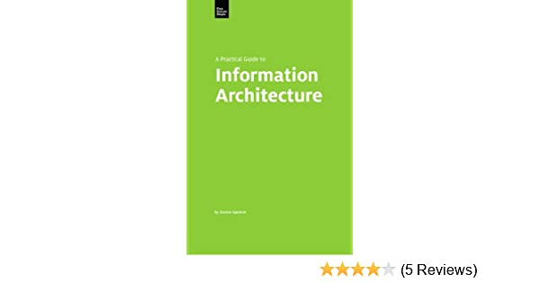 A practical guide to information architecture donna spencer ebook a practical guide to information architecture donna spencer ebook amazon fandeluxe Image collections