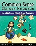 img - for Common-Sense Classroom Management for Middle &_High School Teachers book / textbook / text book