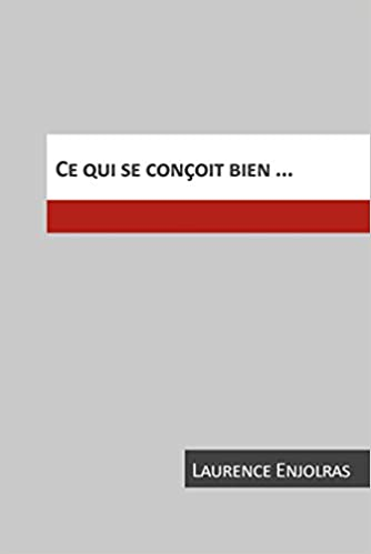 Lire Ce Qui Se Concoit Bien pdf, epub ebook