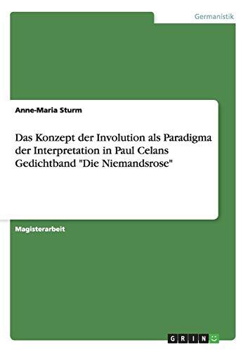 (Das Konzept der Involution als Paradigma der Interpretation in Paul Celans Gedichtband