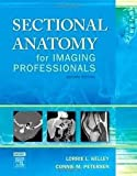 img - for Sectional Anatomy for Imaging Professionals 2nd (second) edition book / textbook / text book