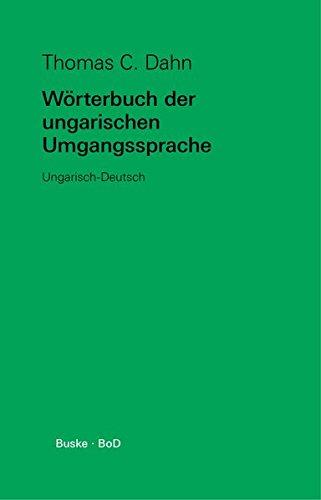 Wörterbuch der ungarischen Umgangssprache