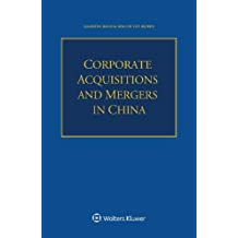 Corporate Acquisitions and Mergers in China