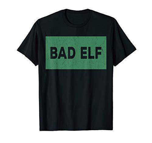 Funny Sarcastic Christmas Shirt - Bad Elf T-Shirt]()