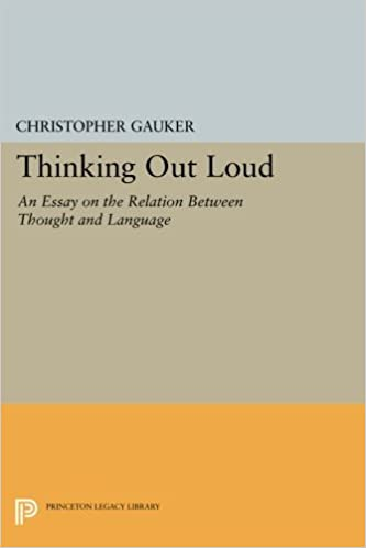 Essay About Science And Technology Amazoncom Thinking Out Loud An Essay On The Relation Between Thought And  Language Princeton Legacy Library  Christopher Gauker  Books Essay About English Class also English Essay Questions Amazoncom Thinking Out Loud An Essay On The Relation Between  Classification Essay Thesis
