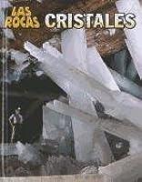 Cristales = Cristals (Las Rocas / Let's Rock!: