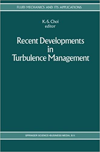 Recent Developments in Turbulence Management (Fluid Mechanics and Its Applications) (1991-10-31)