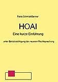 HOAI - Eine kurze Einführung (recht-praktisch 1)