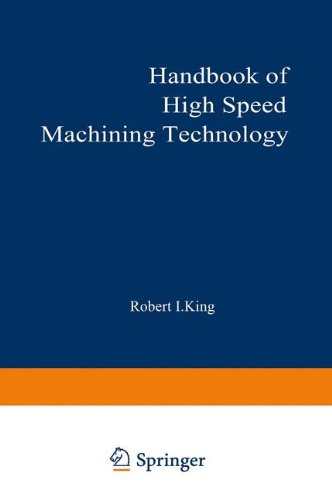 Handbook of High-Speed Machining Technology (Chapman and Hall Advanced Industrial Technology Series)