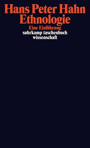 Ethnologie: Eine Einführung (suhrkamp taschenbuch wissenschaft)