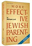 More Effective Jewish Parenting, Miriam Levi, 1578191890