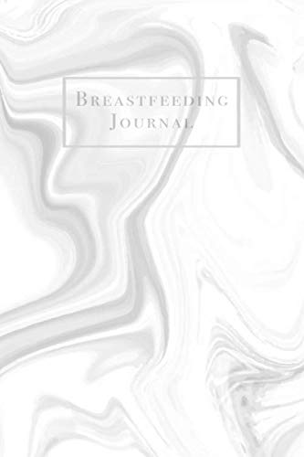 Breast Milk Storage Guide - Breastfeeding Journal: Newborn Baby Feeding and Diaper Tracker with Dot Grid Journaling Pages Gray and White Marble