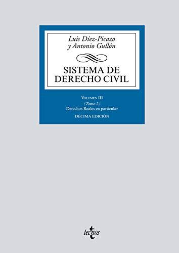 Sistema de Derecho Civil: Volumen III (Tomo 2) Derechos reales en particular (Derecho - Biblioteca Universitaria De Editorial Tecnos) por Luis Díez-Picazo,Antonio Gullón