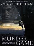 Murder Game, Christine Feehan, 1410416275
