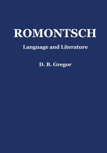 Romontsch: Language and Literature (Oleander Language and Literature)...