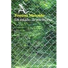 En estado de memoria/ In a State of Memory (Spanish Edition)