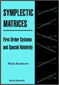 Symplectic Matrices, First Order Systems and Special Relativity