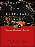 img - for Drafting for Corporate Finance 2nd (second) edition Text Only book / textbook / text book