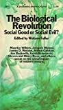 The Biological Revolution, Watson Fuller, 0385045646