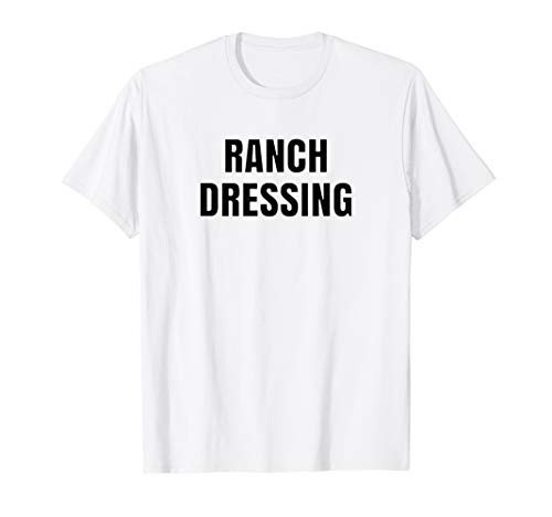 Quick Halloween Costume. Ranch Dressing