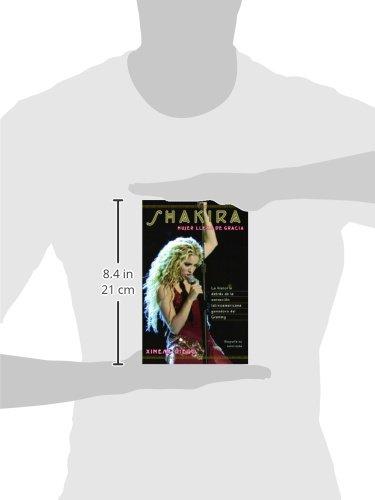 Shakira: Woman Full of Grace (Spanish Edition): Ximena Diego ...