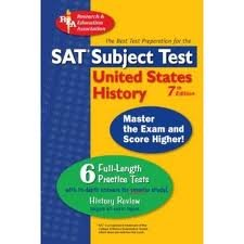 SAT United States History (REA) -- SAT US History Subject Test (SAT PSAT ACT (College Admission) Prep) 7th (seventh) edition PDF