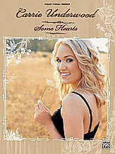 Carrie Underwood - Some Hearts - P/V/G Songbook