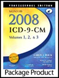 Saunders 2008 ICD-9-CM, Volumes 1, 2, and 3 Professional Edition, Saunders 2008 HCPCS Level II and 2008 CPT Professional Edition Package, Buck, Carol J., 1416056661