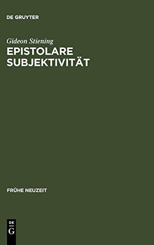 Epistolare Subjektivität (Frühe Neuzeit) (German Edition)