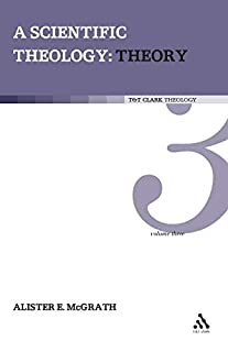 Scientific Theology: Theory: Volume 3 (T & T Clark Theology) (0567031241) | Amazon Products