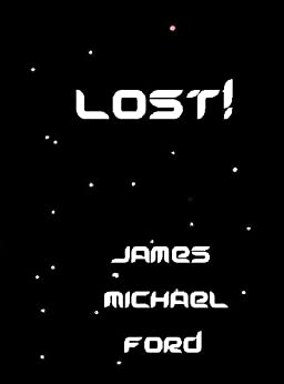 LOST! by [Ford, James Michael]