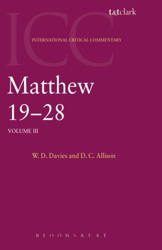Matthew 19-28: Volume 3 (International Critical Commentary)