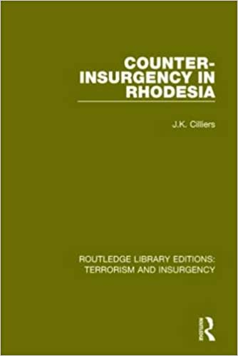Counter-Insurgency in Rhodesia (RLE: Terrorism and Insurgency) (Routledge Library Editions: Terrorism and Insurgency)