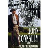In History's Shadow, John Connally and Mickey Herskowitz, 156282791X