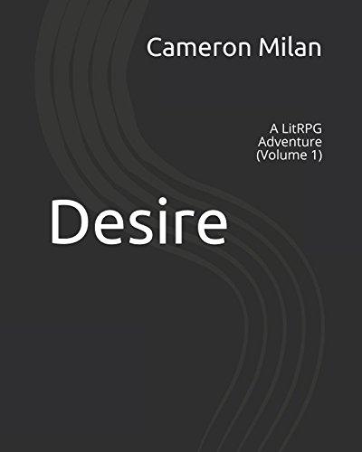 Download Desire A Litrpg Adventure Pdf By Cameron Milan