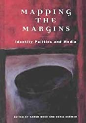 Mapping the Margins: Identity Politics and the Media