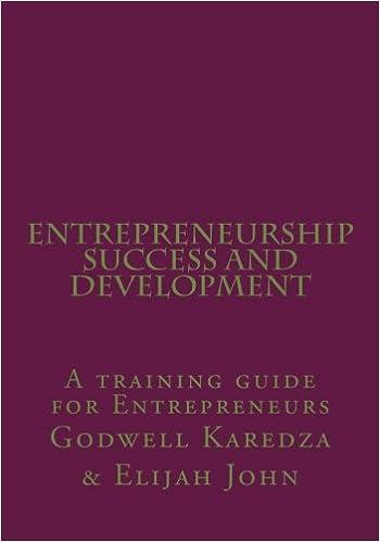 Ebook Lehrbuch kostenlos herunterladen Entrepreneurship Success And Development: A training guide for Entrepreneurs PDF MOBI