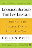 Looking Beyond the Ivy League Publisher: Penguin (Non-Classics); Revised edition