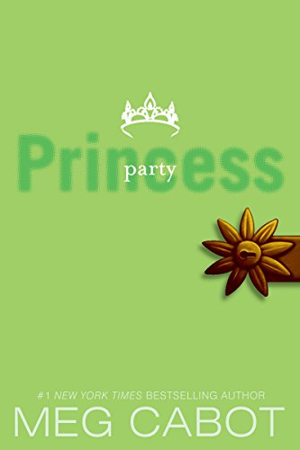 BETTER The Princess Diaries, Volume VII: Party Princess. Orange Topics point evento MADNESS segments Tweet