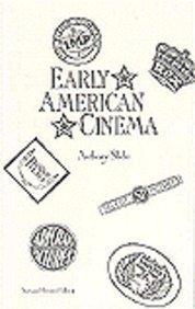Early American Cinema