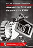 Advanced Fixture Design for FMS 9780387199085
