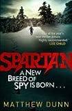 """Spartan"" av Matthew Dunn"