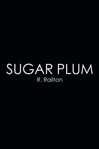 07 Plum Sugar - Sugar Plum by R. Railton (2015-04-07)