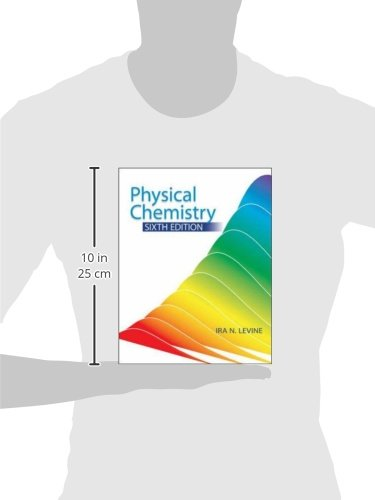 Physical chemistry (sixth edition), (sie) by ira n. Levine: tata.