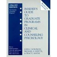 Insider's Guide to Graduate Programs in Clinical and Counseling Psychology: 1996/1997 Edition