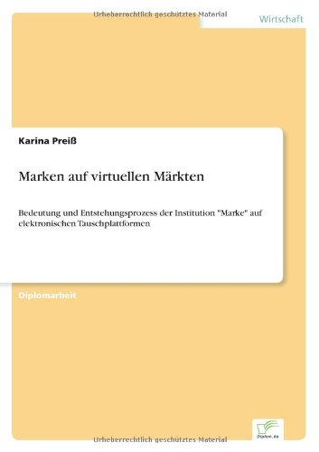 Download Marken auf virtuellen Märkten (German Edition) ebook