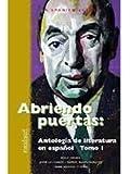 Abriendo Puertas: Antologia de literatura en espanol Tomo I (Spanish Edition)