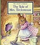 The Tale of Mrs. Tittlemouse, Beatrix Potter, 160253294X