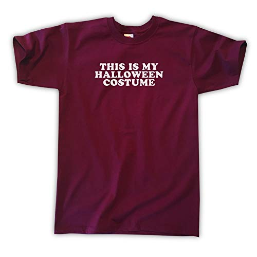 Outsider. Men's Unisex This is My Halloween Costume T-Shirt - Burgundy - Small ()