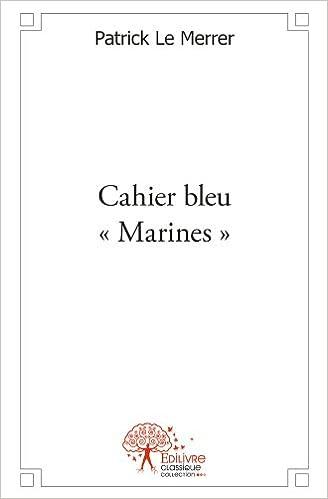 Livres gratuits Cahier bleu « Marines » pdf